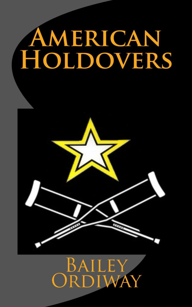 American Holdovers (my third novel)