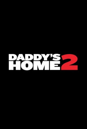 Daddy's Home 2 trailer review