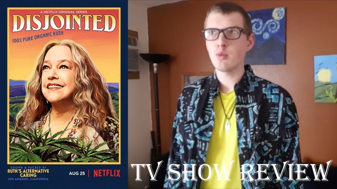 Disjointed TV show review