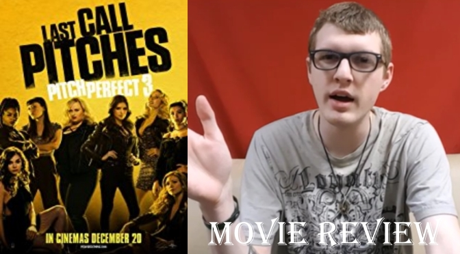 Pitch Perfect 3 movie review