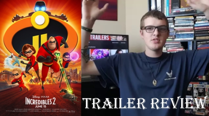 The Incredibles 2 trailer review
