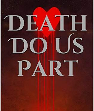 My new book, Death Do Us Part, is available NOW!