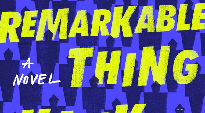 An Absolutely Remarkable Thing book review